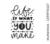 life if what you make. vector... | Shutterstock .eps vector #1355976167