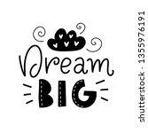 dream big. vector typography... | Shutterstock .eps vector #1355976191