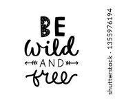 be wild and free. vector... | Shutterstock .eps vector #1355976194