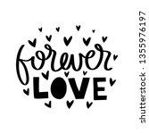 forever love. vector typography ... | Shutterstock .eps vector #1355976197