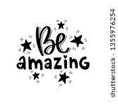 be amazing. vector typography...   Shutterstock .eps vector #1355976254