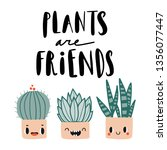plants are friends. cute... | Shutterstock .eps vector #1356077447