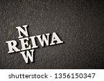 word reiwa and new  ''reiwa''... | Shutterstock . vector #1356150347