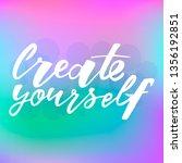 create yourself motivation... | Shutterstock .eps vector #1356192851
