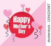 happy mothers day | Shutterstock .eps vector #1356224387