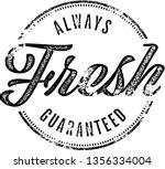 vintage always fresh guaranteed ... | Shutterstock .eps vector #1356334004