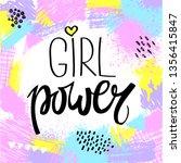 girl power to print t shirts.... | Shutterstock .eps vector #1356415847