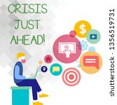 text sign showing crisis just...   Shutterstock . vector #1356519731
