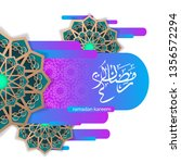luxury ramadan greeting card... | Shutterstock .eps vector #1356572294