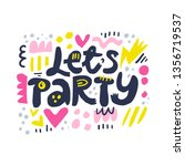 lets party cartoon letters... | Shutterstock .eps vector #1356719537