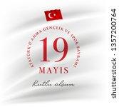 19 mayis ataturk'u anma ... | Shutterstock .eps vector #1357200764