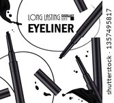 beautiful eyeliner pen poster... | Shutterstock .eps vector #1357495817