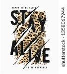 stay alive slogan on leopard...   Shutterstock .eps vector #1358067944