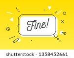 fine. banner  speech bubble ...   Shutterstock .eps vector #1358452661