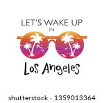 let's wake up in los angeles... | Shutterstock .eps vector #1359013364