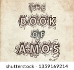 the book of amos. vintage look... | Shutterstock . vector #1359169214