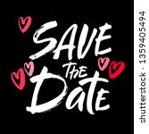 save the date text calligraphy... | Shutterstock .eps vector #1359405494