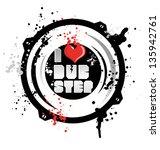 I Love Dub Step