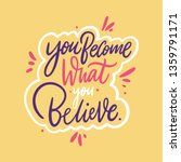 you become what you believe.... | Shutterstock .eps vector #1359791171
