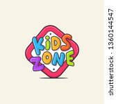 kids zone colorful sign vector... | Shutterstock .eps vector #1360144547