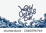 world oceans day. vector... | Shutterstock .eps vector #1360296764