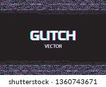 glitch frame .glitch pattern ...   Shutterstock .eps vector #1360743671