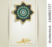 eid mubarak greeting islamic... | Shutterstock .eps vector #1360801727