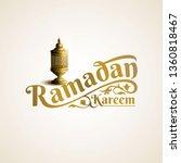 ramadan kareem lettering with... | Shutterstock .eps vector #1360818467