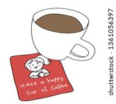 a cup of coffee and coaster...   Shutterstock .eps vector #1361056397