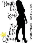 hustle like a boss live a queen ...   Shutterstock .eps vector #1361179421