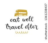 lettering with phrase eat well... | Shutterstock .eps vector #1361238437