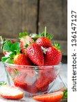 Fresh Strawberries In A Glass...