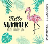 hello summer with flamingo... | Shutterstock .eps vector #1362008591