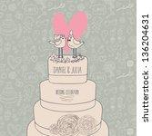 romantic cake with birds.... | Shutterstock .eps vector #136204631