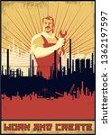 Work And Create. Retro Soviet...