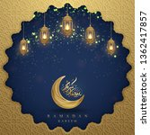 ramadan kareem background with... | Shutterstock .eps vector #1362417857