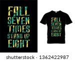 fall seven times stand up eight ... | Shutterstock .eps vector #1362422987