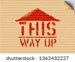 grunge this way up cargo stamp... | Shutterstock .eps vector #1362432227