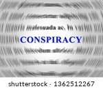 conspiracy theory word... | Shutterstock . vector #1362512267