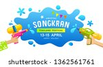 amazing happy songkran thailand ... | Shutterstock .eps vector #1362561761