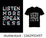 listen more speak less... | Shutterstock .eps vector #1362952457