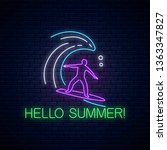 hello summer glowing neon sign... | Shutterstock .eps vector #1363347827