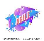 agile isometric gradient text... | Shutterstock .eps vector #1363417304