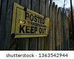 Posted No Trespassing Keep Out...
