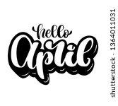 hand letering hello april logo... | Shutterstock .eps vector #1364011031
