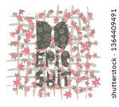 do epic shit   motivation city... | Shutterstock .eps vector #1364409491
