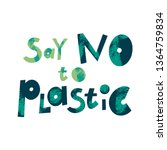 Say no to plastic cartoon lettering. Environment protection, ecology. Plastic free. Zero waste. Eco friendly. Color phrase vector clipart. Encouraging quote, slogan collage with grunge texture