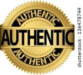 authentic golden label  vector... | Shutterstock .eps vector #136478744