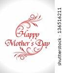 beautiful mother's day design | Shutterstock .eps vector #136516211