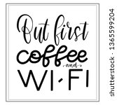 hand lettering about wi fi and... | Shutterstock .eps vector #1365599204